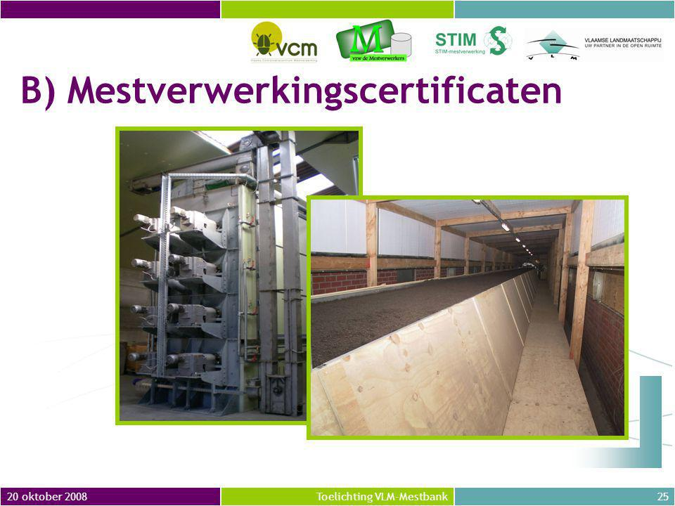 B) Mestverwerkingscertificaten