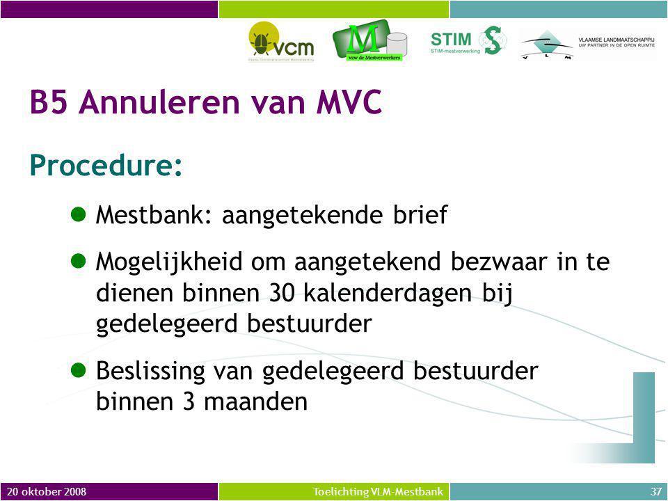 B5 Annuleren van MVC Procedure: Mestbank: aangetekende brief