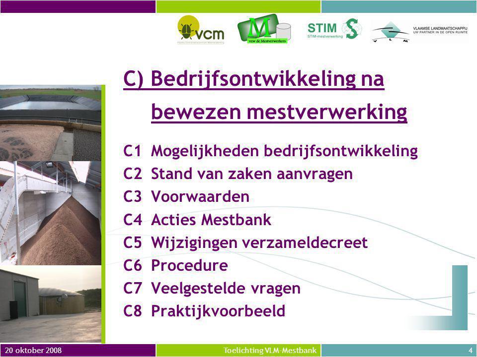 C) Bedrijfsontwikkeling na. bewezen mestverwerking C1