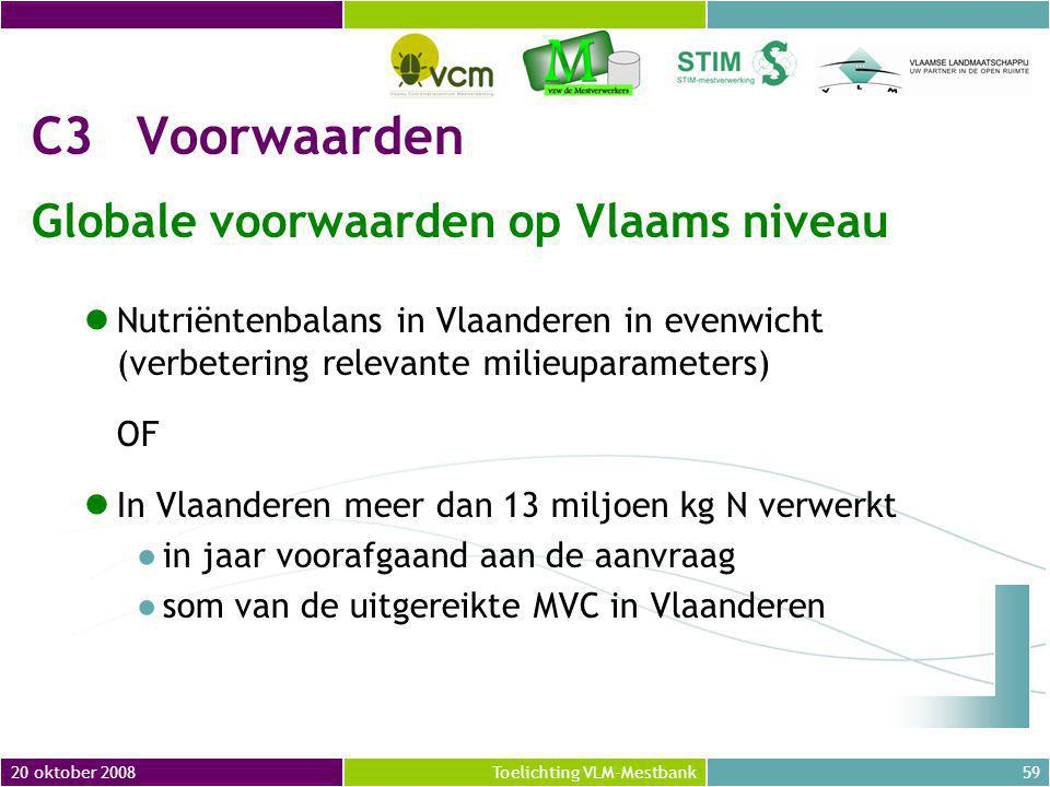 C3 Voorwaarden Globale voorwaarden op Vlaams niveau