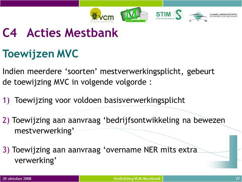 C4 Acties Mestbank Toewijzen MVC
