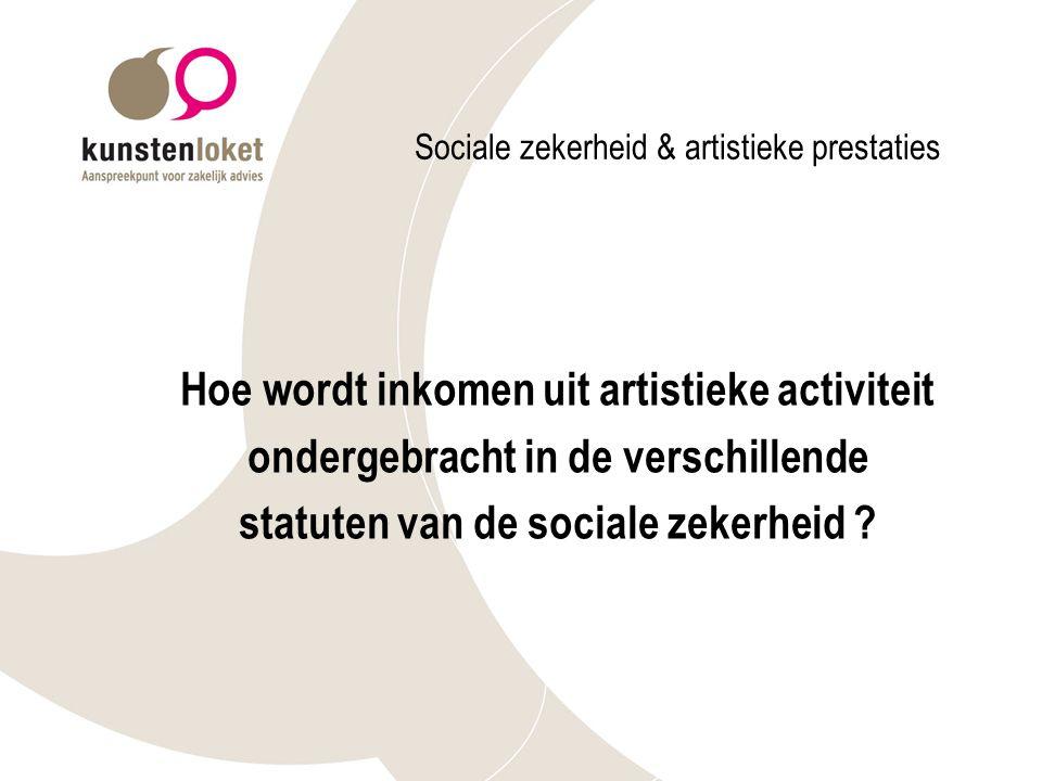 Sociale zekerheid & artistieke prestaties