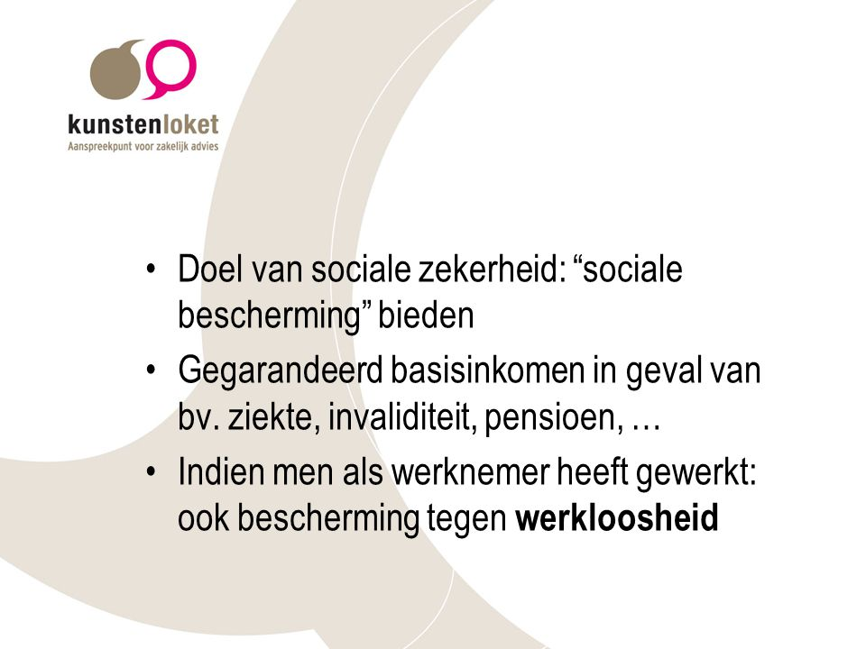 Doel van sociale zekerheid: sociale bescherming bieden