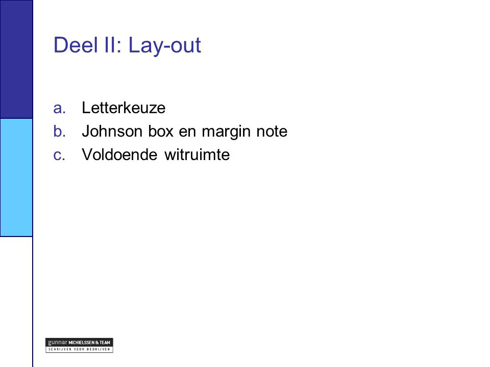 Deel II: Lay-out Letterkeuze Johnson box en margin note