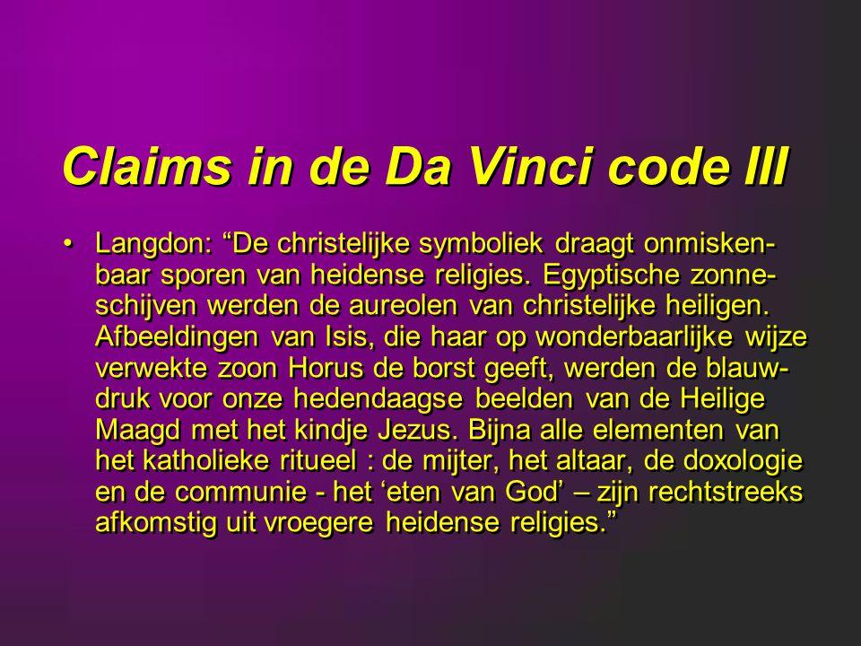 Claims in de Da Vinci code III