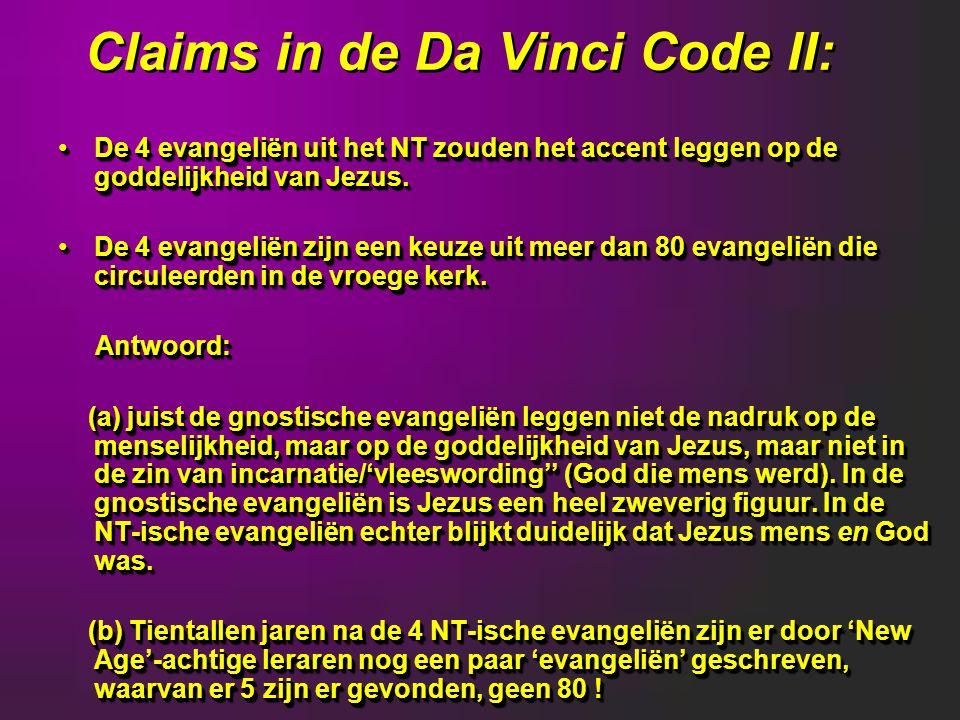 Claims in de Da Vinci Code II: