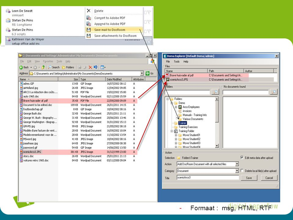 Formaat : msg, HTML, RTF