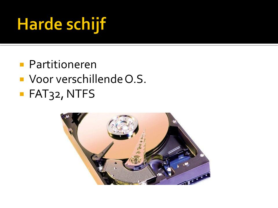 Harde schijf Partitioneren Voor verschillende O.S. FAT32, NTFS