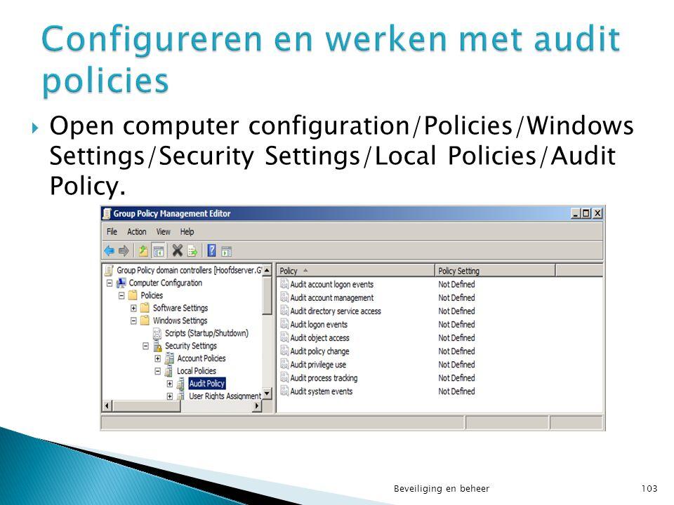 Configureren en werken met audit policies