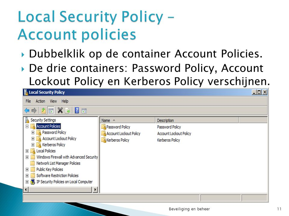 Local Security Policy – Account policies