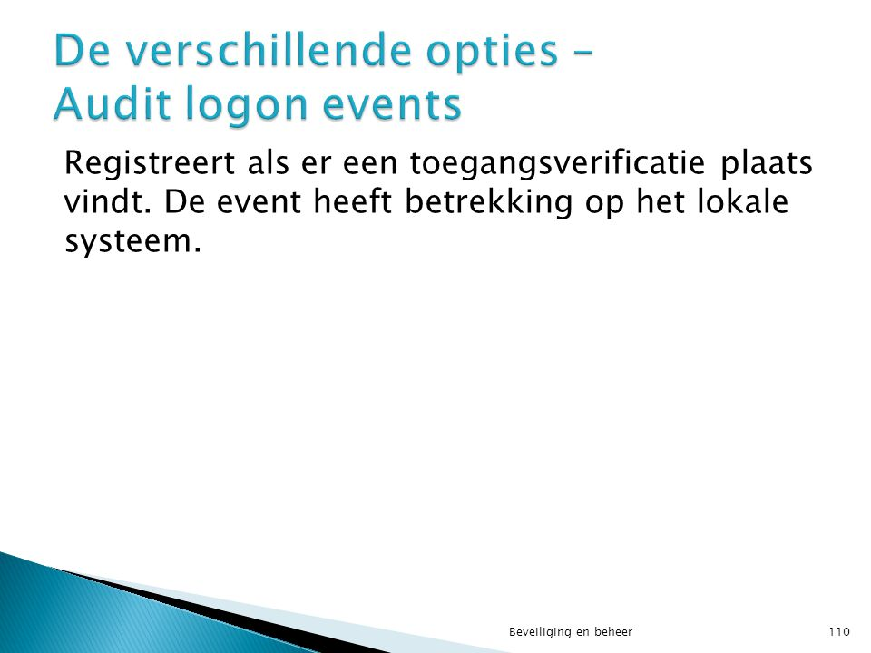De verschillende opties – Audit logon events