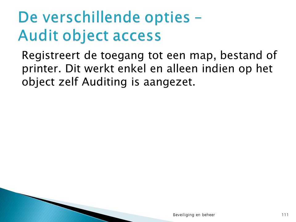 De verschillende opties – Audit object access