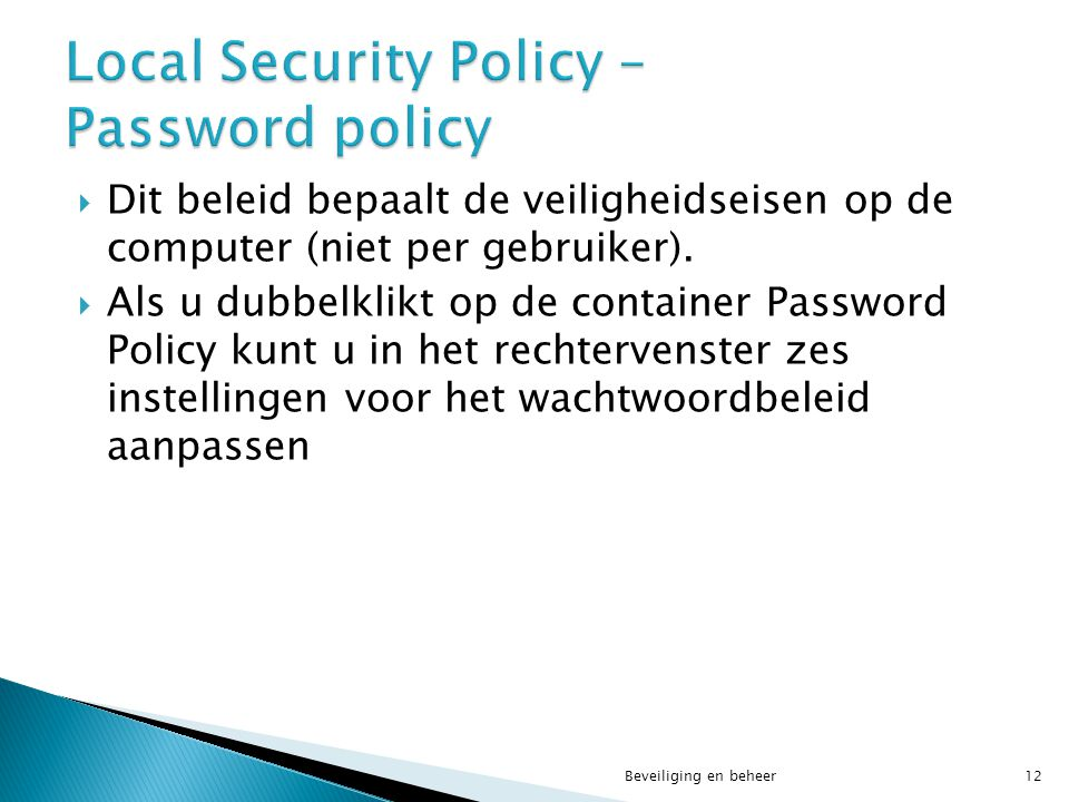 Local Security Policy – Password policy