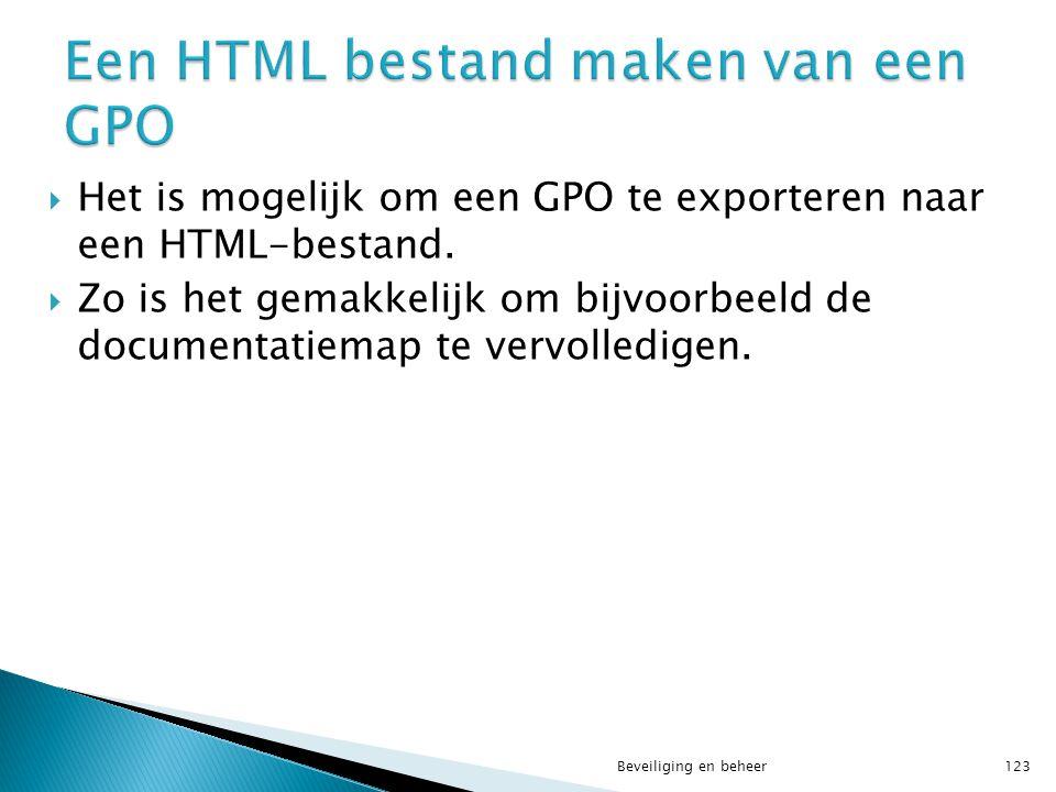 Een HTML bestand maken van een GPO