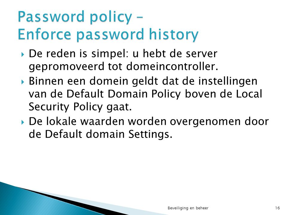 Password policy – Enforce password history