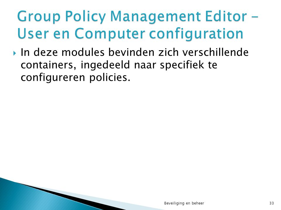 Group Policy Management Editor - User en Computer configuration