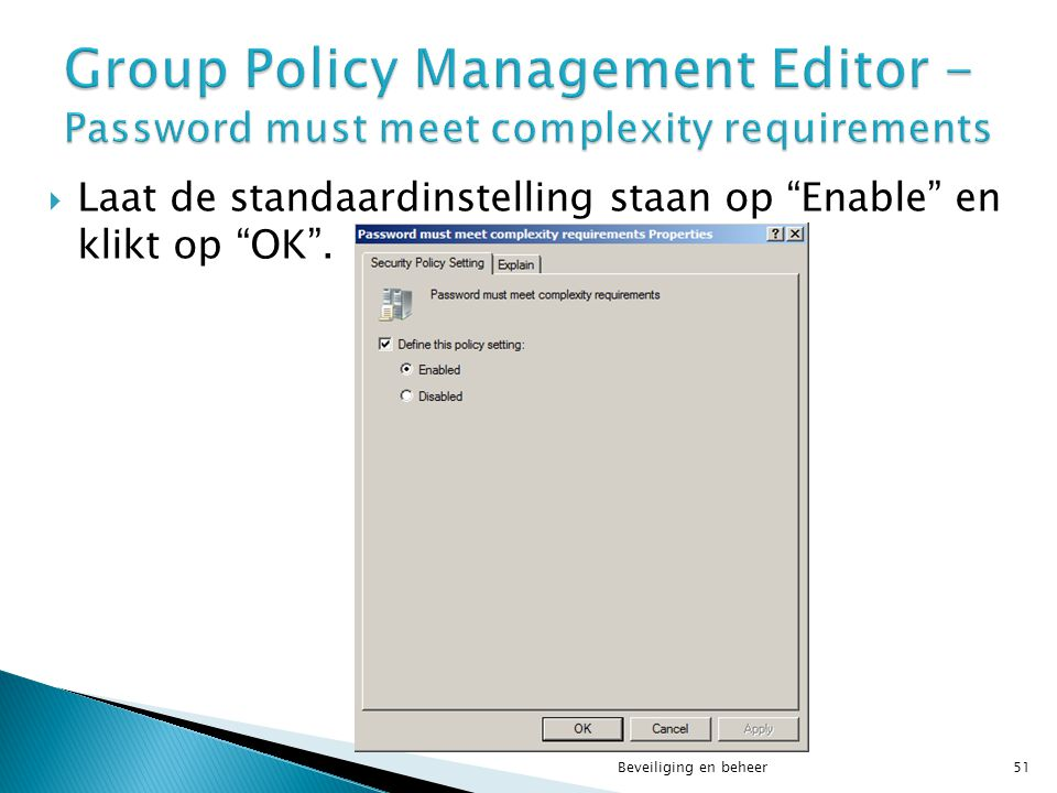 Group Policy Management Editor - Password must meet complexity requirements