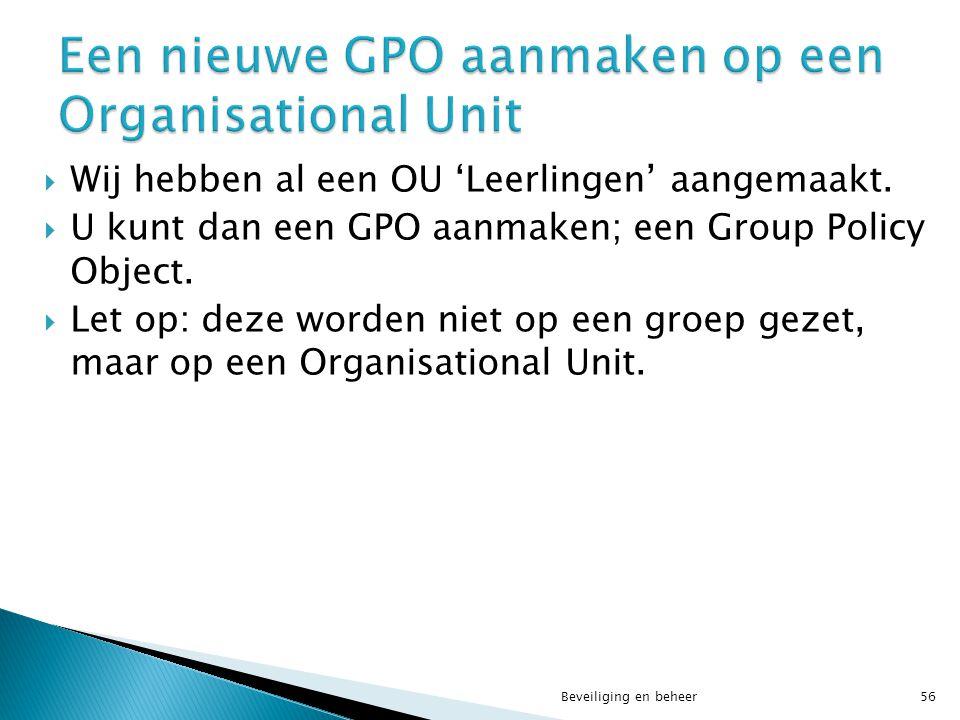 Een nieuwe GPO aanmaken op een Organisational Unit