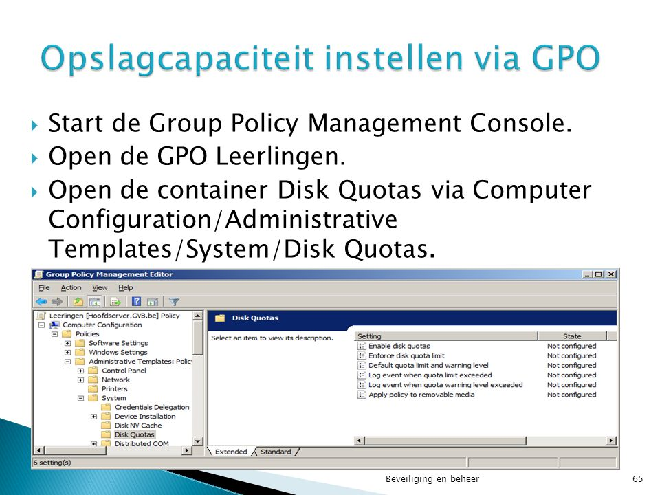 Hoofdstuk 7 beveiliging en beheer ppt download for Computer configuration administrative templates