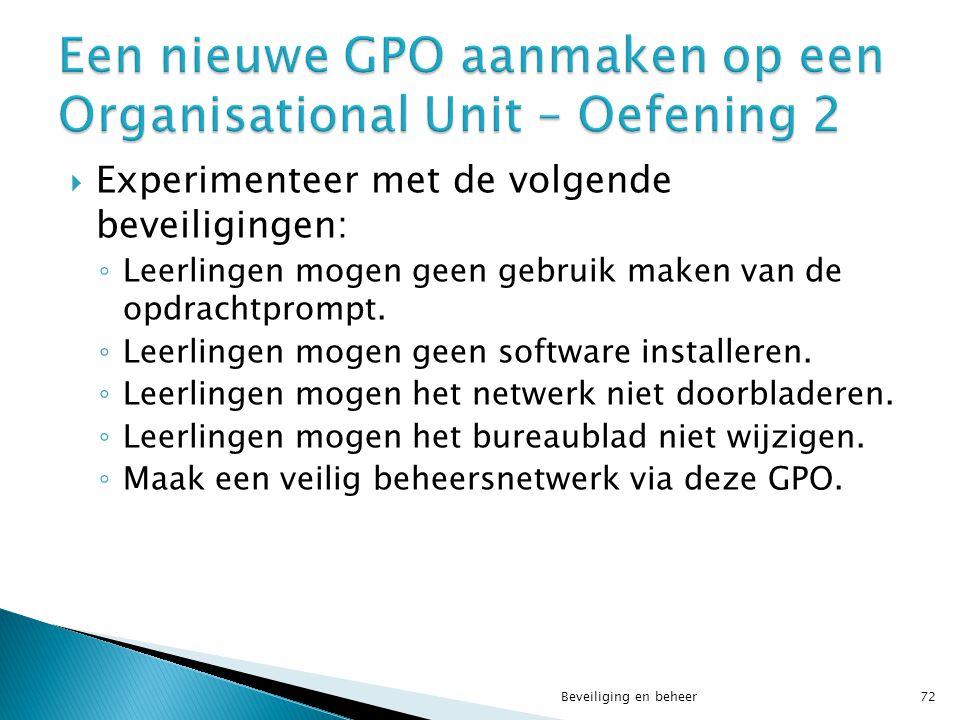 Een nieuwe GPO aanmaken op een Organisational Unit – Oefening 2