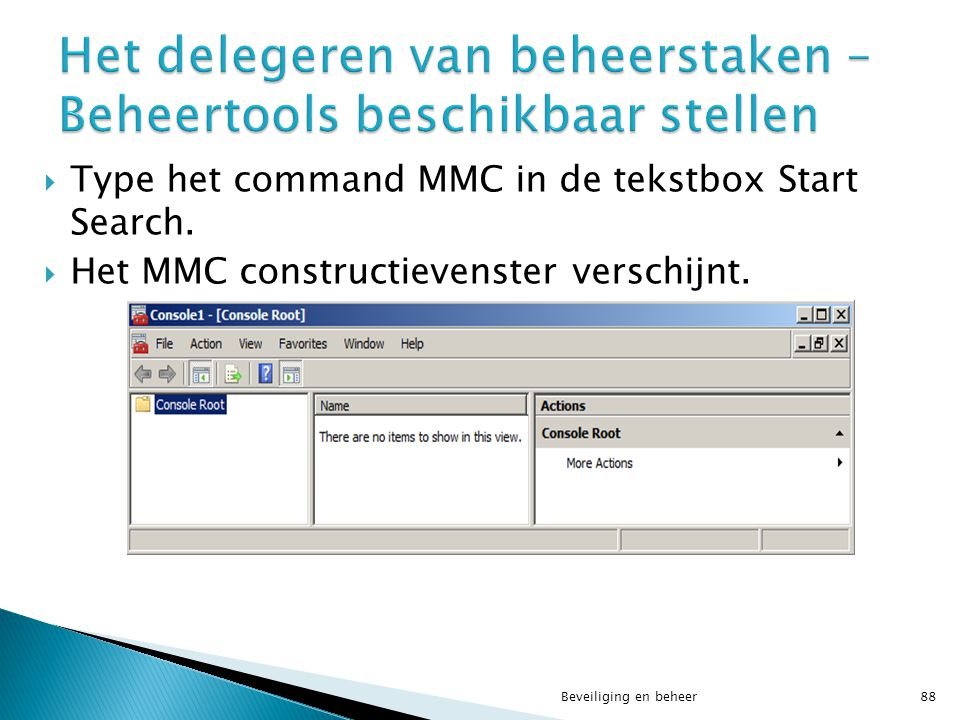 Het delegeren van beheerstaken – Beheertools beschikbaar stellen