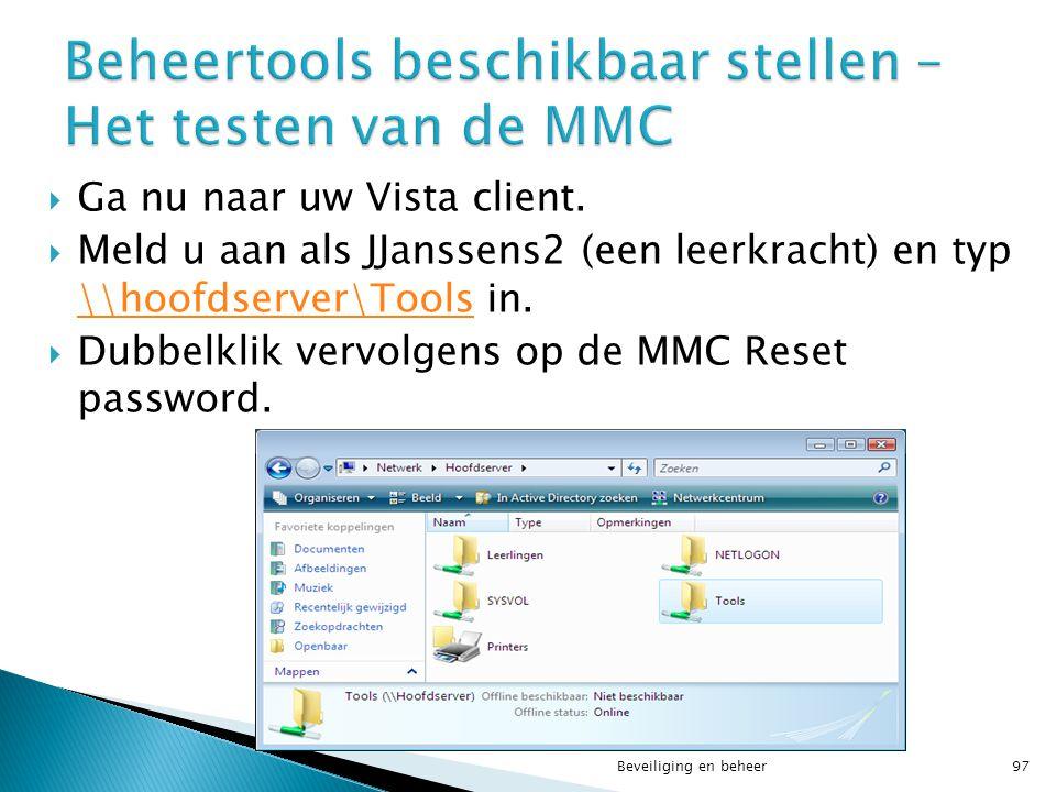 Beheertools beschikbaar stellen – Het testen van de MMC