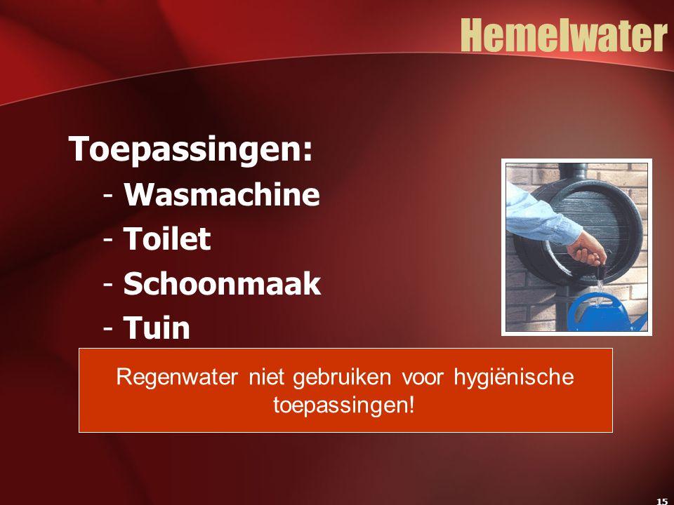 Regenwater niet gebruiken voor hygiënische toepassingen!