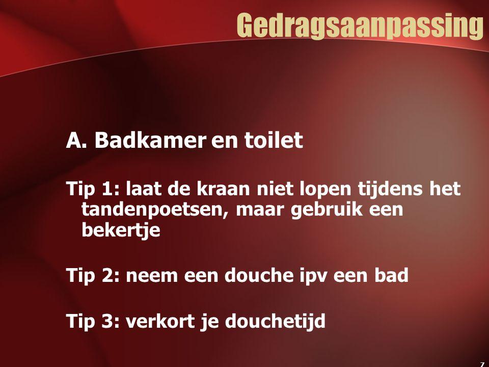 Gedragsaanpassing A. Badkamer en toilet