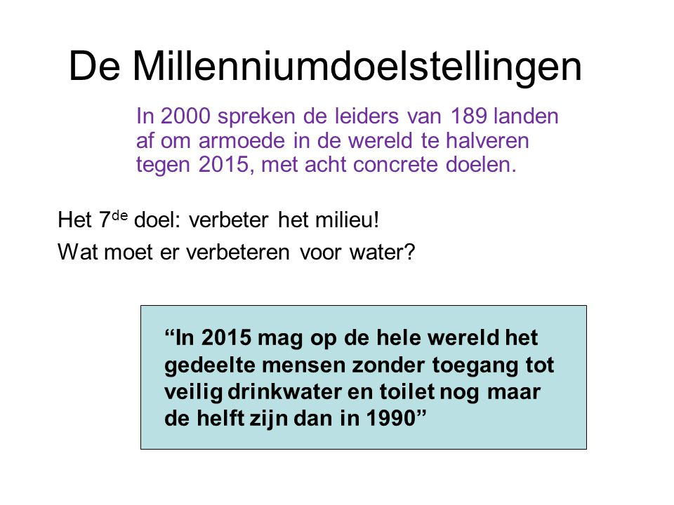 De Millenniumdoelstellingen