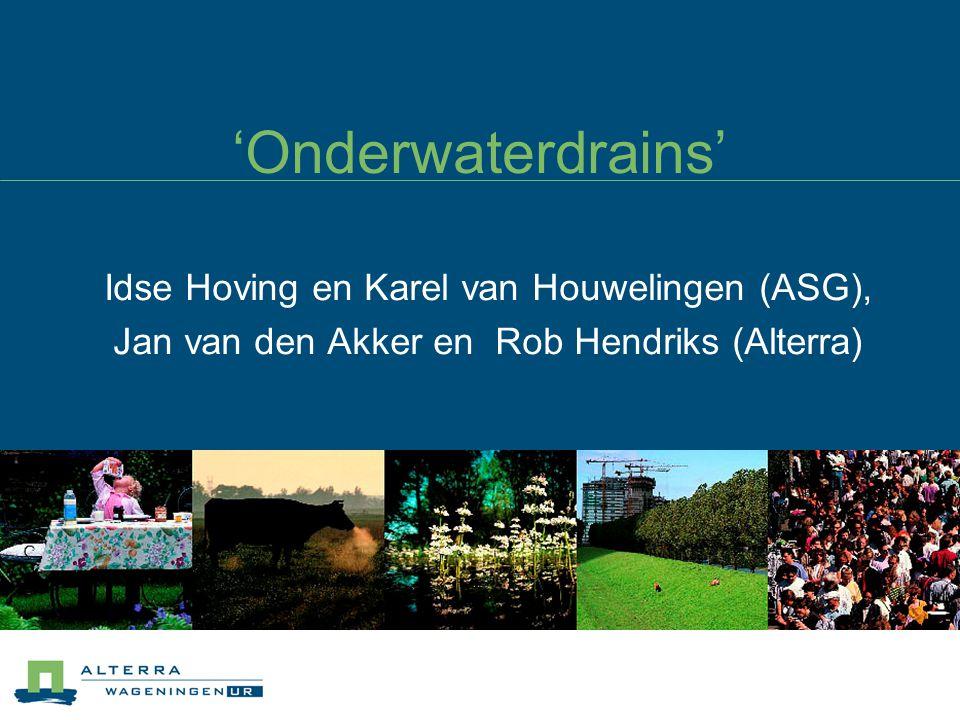 'Onderwaterdrains' Idse Hoving en Karel van Houwelingen (ASG),