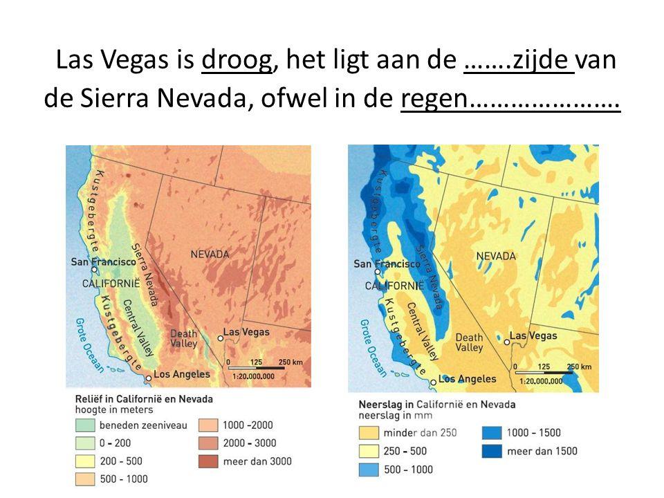 Las Vegas is droog, het ligt aan de ……