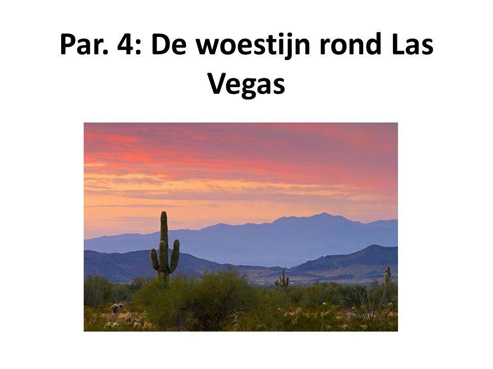 Par. 4: De woestijn rond Las Vegas