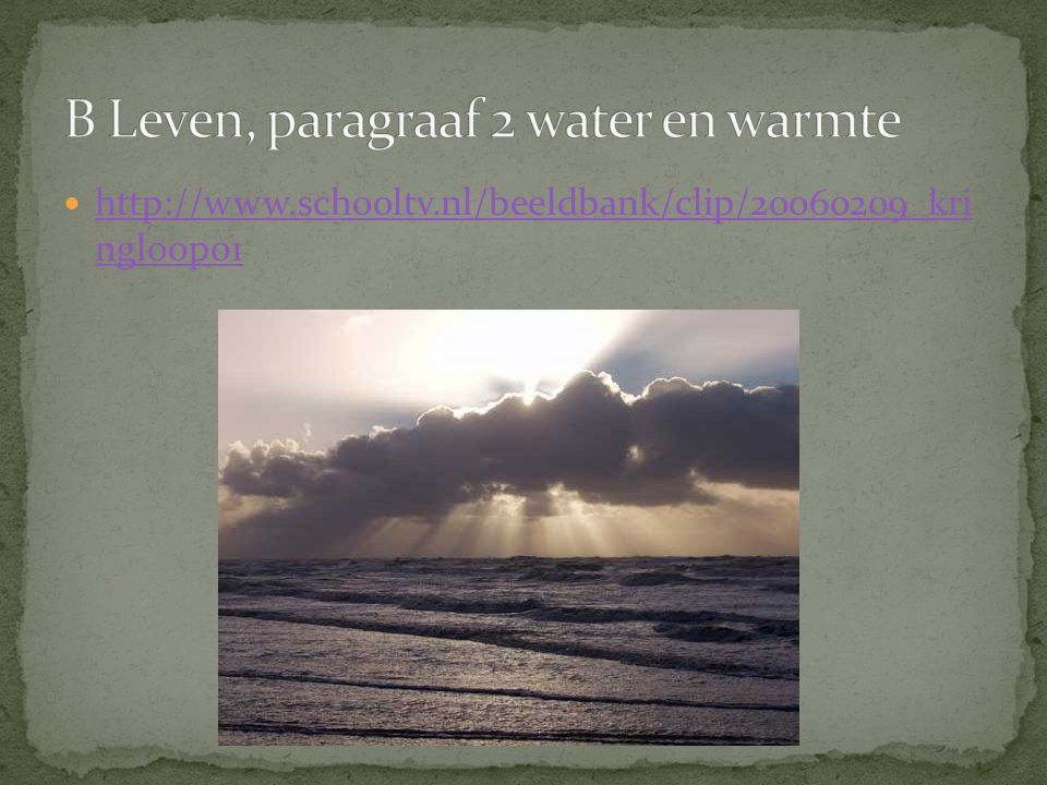 B Leven, paragraaf 2 water en warmte