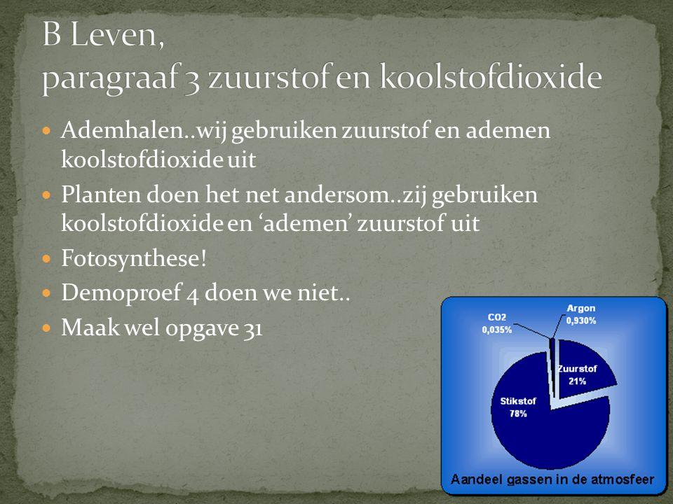 B Leven, paragraaf 3 zuurstof en koolstofdioxide