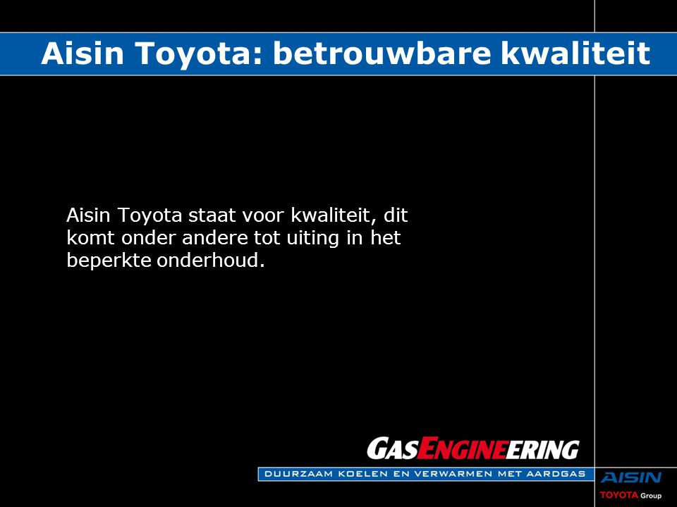 Aisin Toyota: betrouwbare kwaliteit