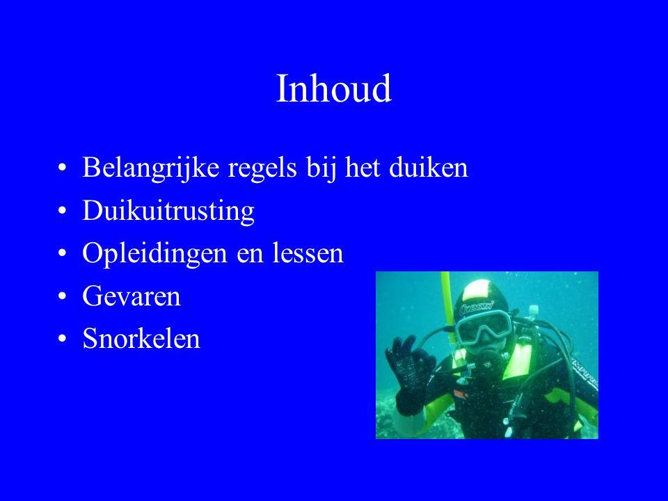 Inhoud Belangrijke regels bij het duiken Duikuitrusting