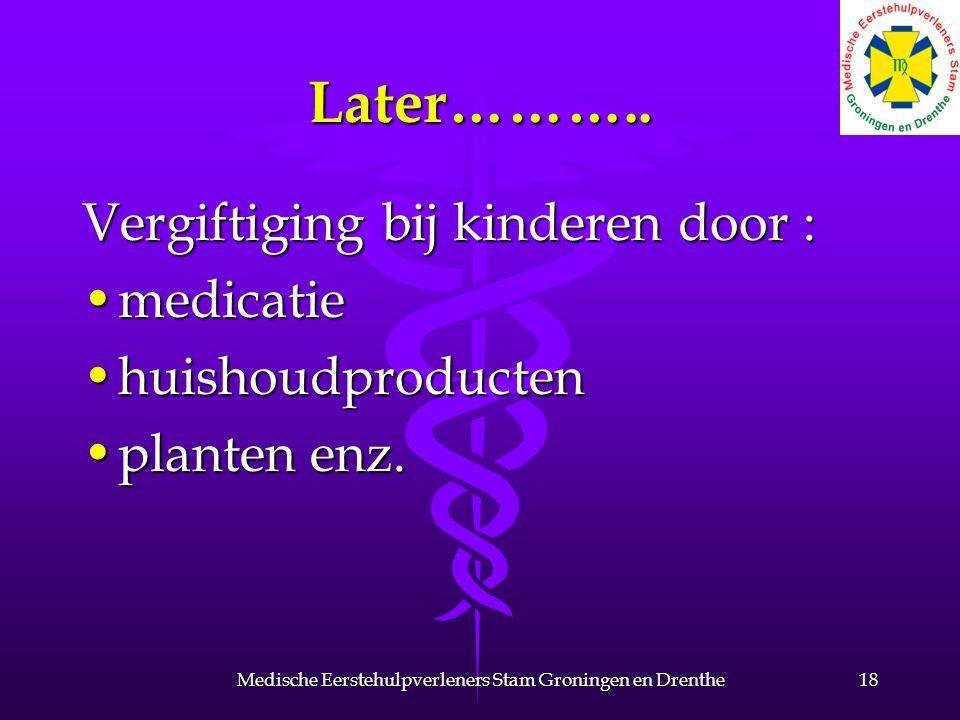 Medische Eerstehulpverleners Stam Groningen en Drenthe