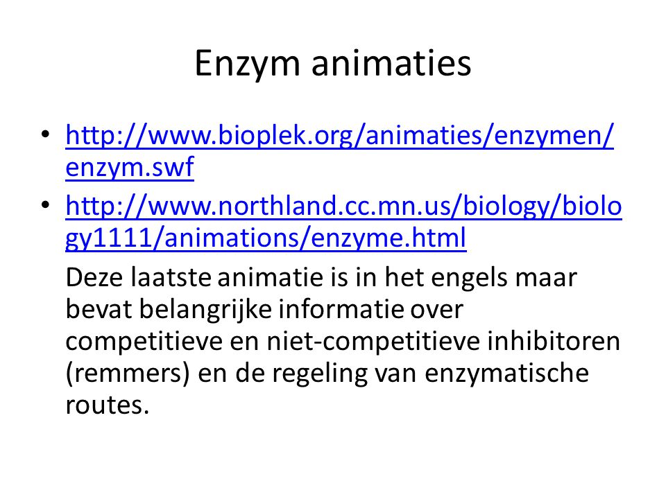 Enzym animaties http://www.bioplek.org/animaties/enzymen/enzym.swf