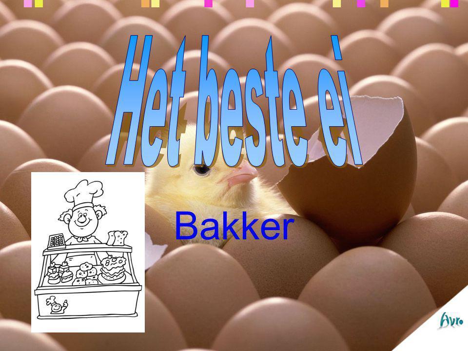 Het beste ei Bakker
