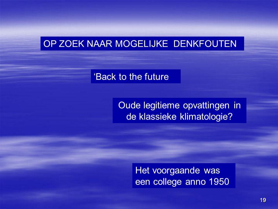 Oude legitieme opvattingen in de klassieke klimatologie
