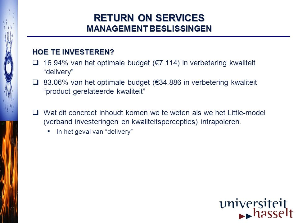 RETURN ON SERVICES MANAGEMENT BESLISSINGEN
