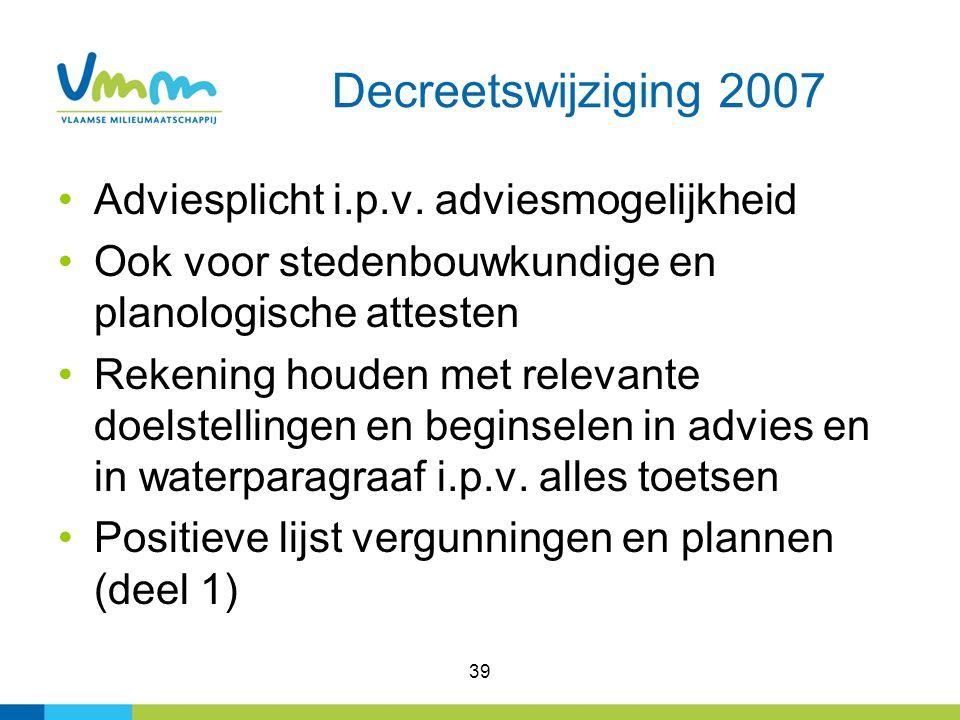Decreetswijziging 2007 Adviesplicht i.p.v. adviesmogelijkheid