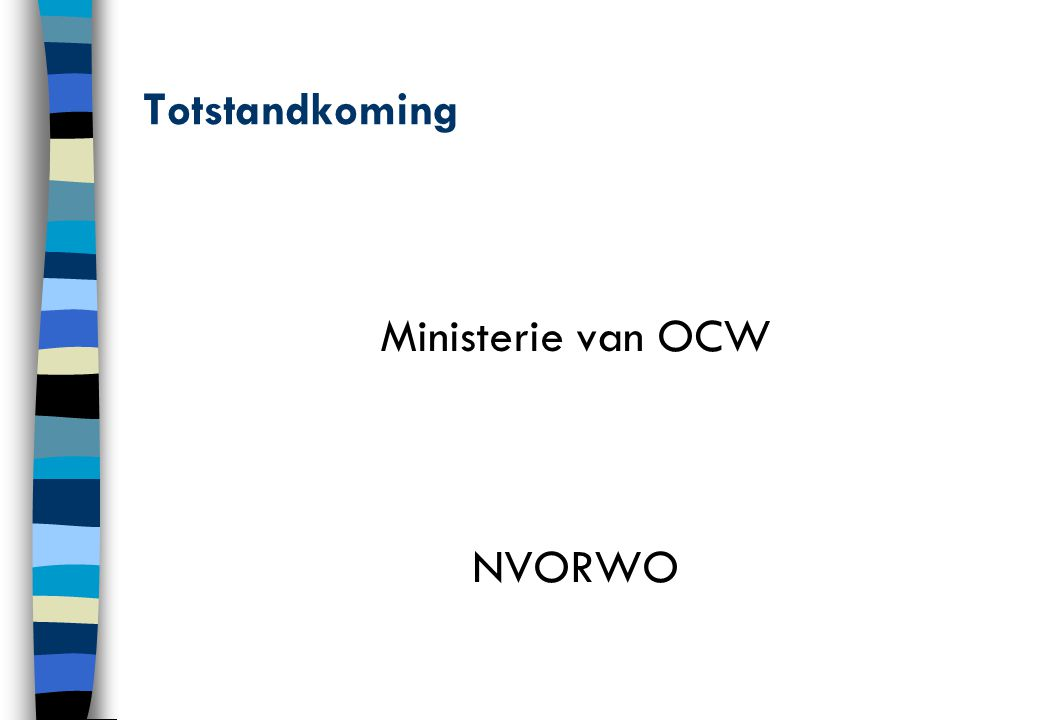 Totstandkoming Ministerie van OCW NVORWO