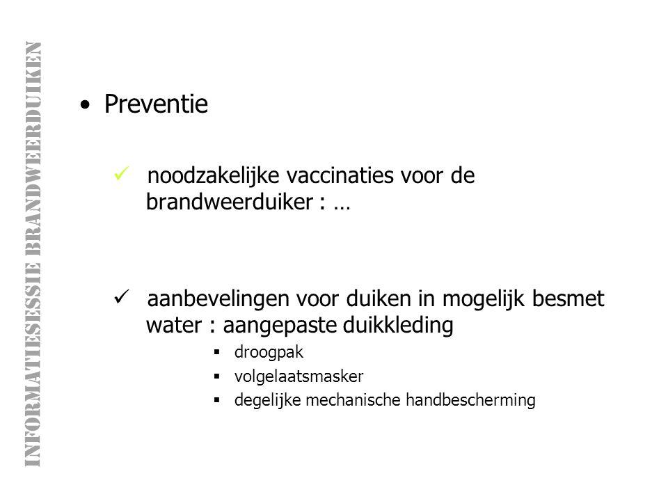Preventie noodzakelijke vaccinaties voor de brandweerduiker : …