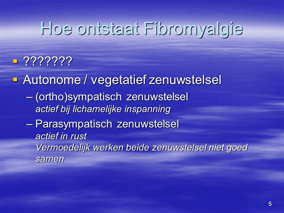 Hoe ontstaat Fibromyalgie