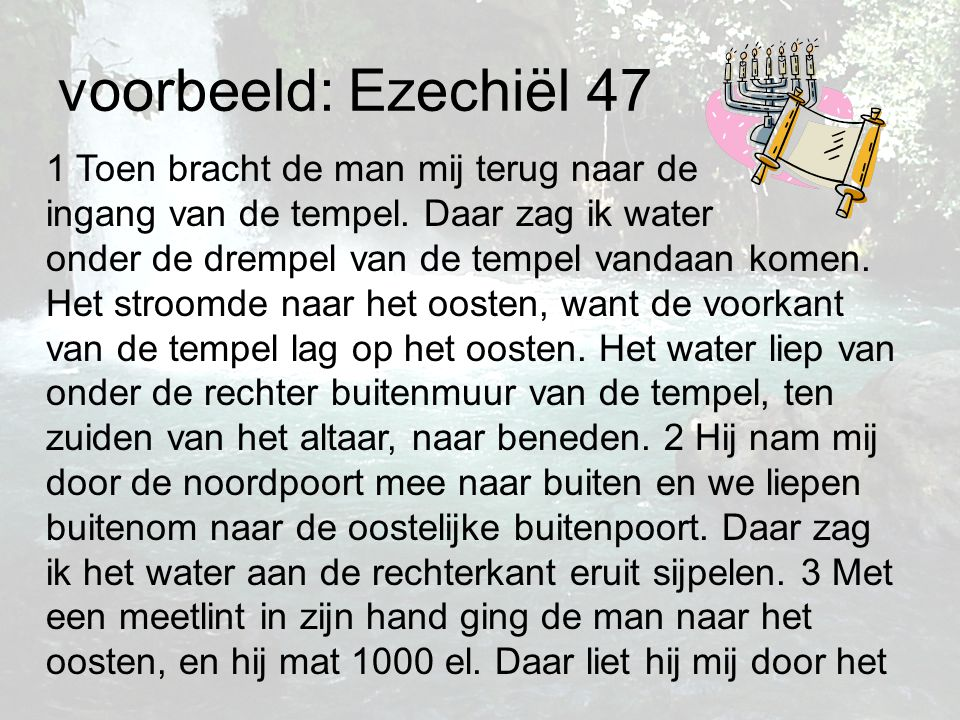 voorbeeld: Ezechiël 47