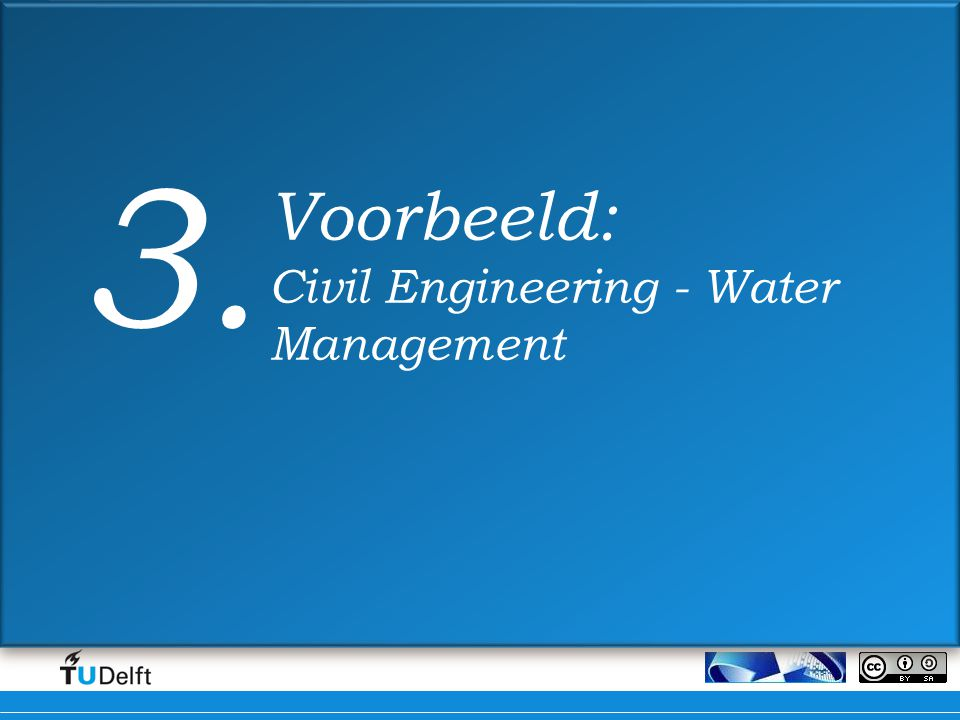 3. Voorbeeld: Civil Engineering - Water Management