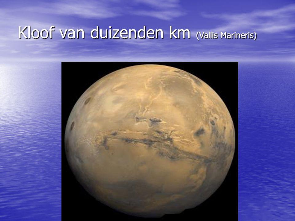 Kloof van duizenden km (Vallis Marineris)