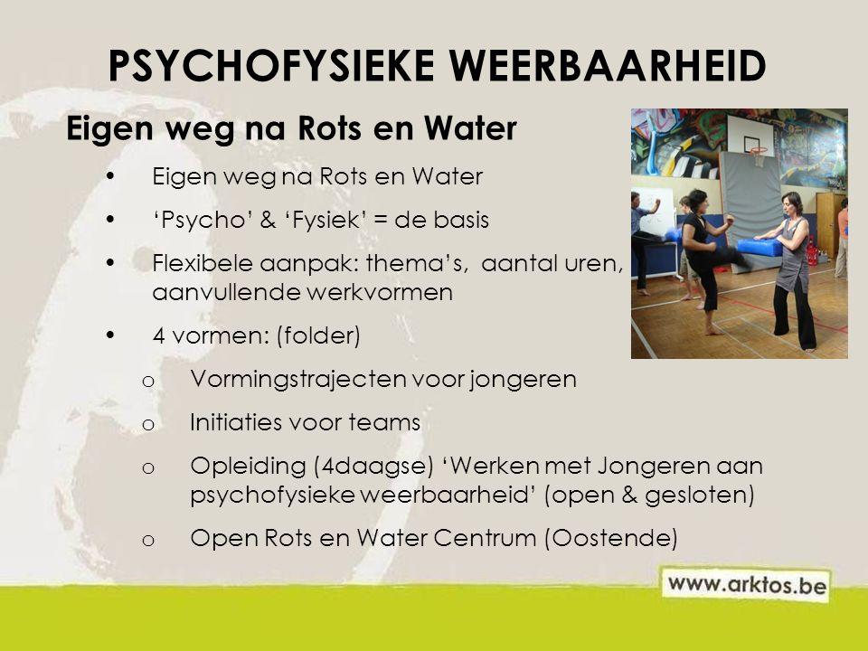 PSYCHOFYSIEKE WEERBAARHEID
