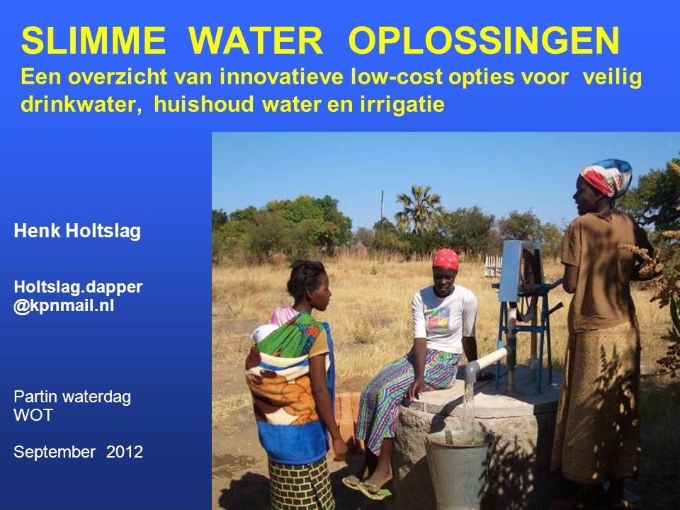 SLIMME WATER OPLOSSINGEN Een overzicht van innovatieve low-cost opties voor veilig drinkwater, huishoud water en irrigatie